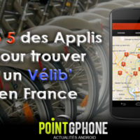 Les 5 meilleures applications android pour trouver un &laquo;&nbsp;vlib&nbsp;&raquo; en France